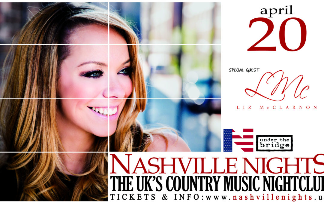 Liz performs this Friday 20th April as Special Guest at Nashville Nights, Under The Bridge, Chelsea